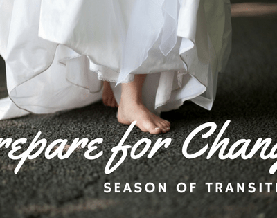 Transition of Seasons – Embrace the Change