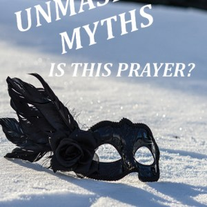 Unmasking Myths