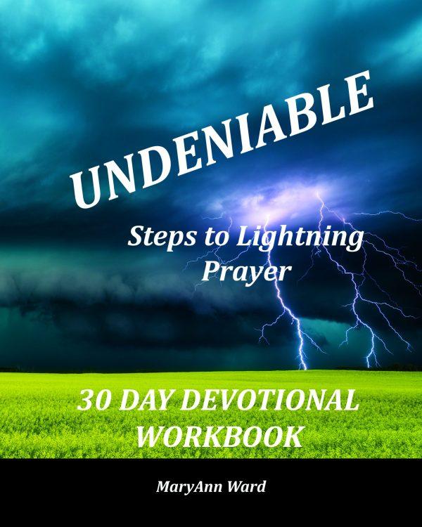 Undeniable:Steps to Lightning Prayer