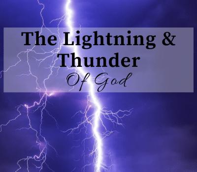 Lightning & Thunder of God