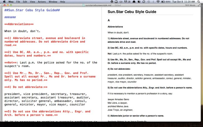 MARKDOWN. It took me days to code this dated Sun.Star Cebu Style Guide in HTML. With Markdown, it took me hours. If you do a lot of writing, especially for digital media, Markdown is something you should consider using.