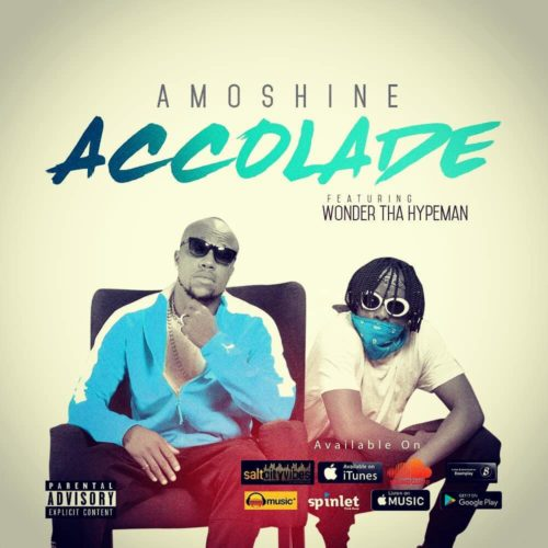 Charles Okocha (Amoshine) - Accolades Ft. Wonda Tha Hypeman