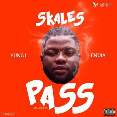 Skales Ft. Yung L & Endia - Pass [New Song]