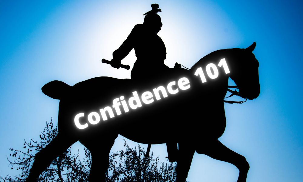 Confidence 101 title, how to be confident