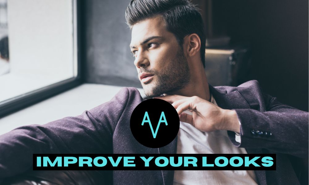 How to improve Your Looks