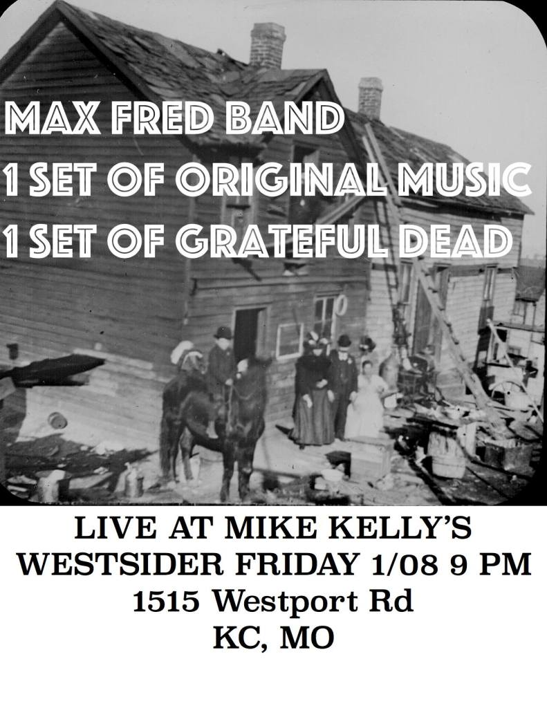 Max Fred Band Plays DEAD