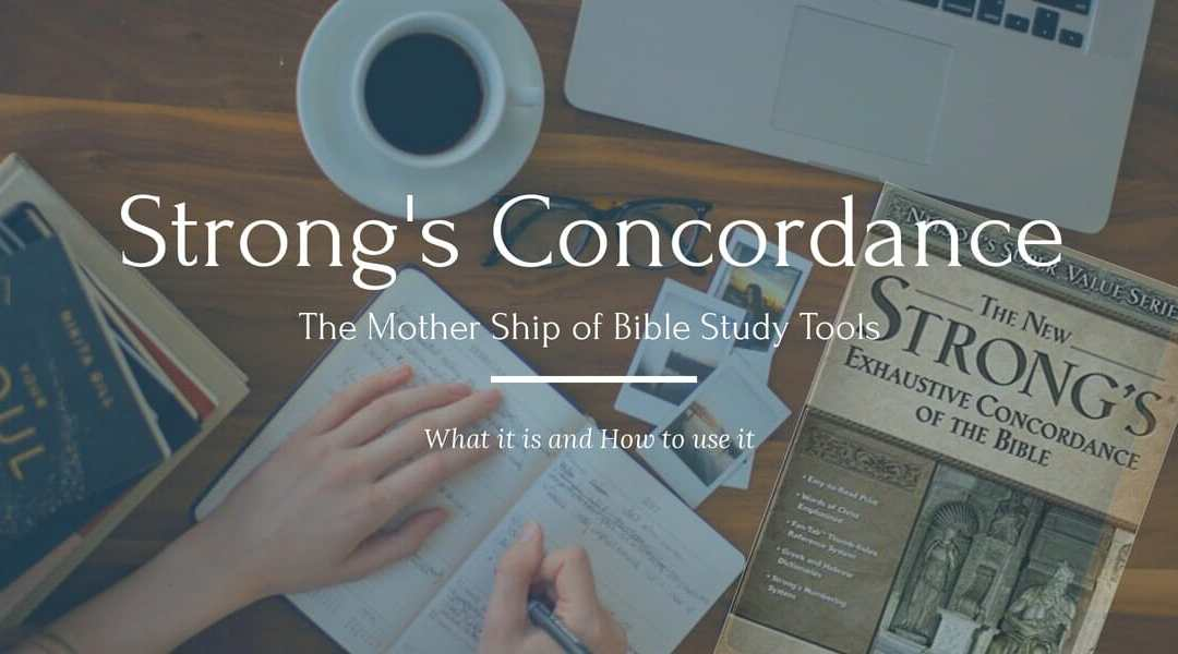 006 – The Awesome Strong's Concordance | MaxGrace