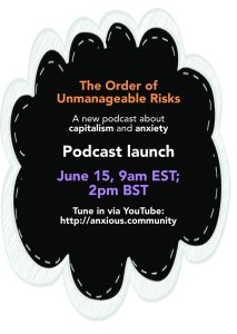 The Order of Unmanageable Risks podcast launch: June 15