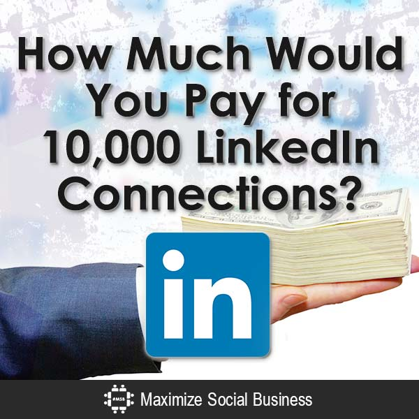 How-Much-Would-You-Pay-for-10000-LinkedIn-Connections-V2