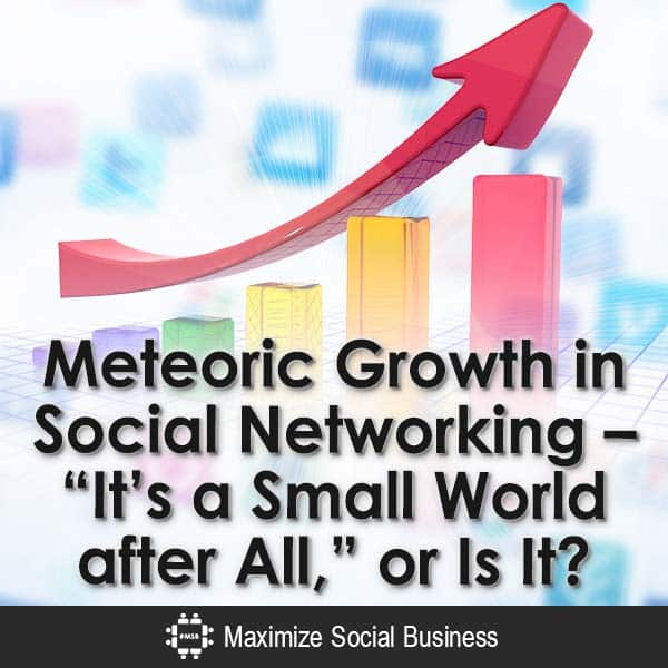 Meteoric-Growth-in-Social-Networking-Its-a-Small-World-after-All-or-Is-It-V1