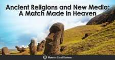 Ancient Religions and New Media : A Match Made in Heaven
