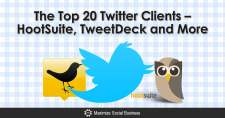 The Top 20 Twitter Clients – HootSuite, TweetDeck and More
