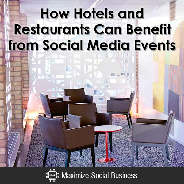How-Hotels-and-Restaurants-Can-Benefit-from-Social-Media-Events-600x600-V2
