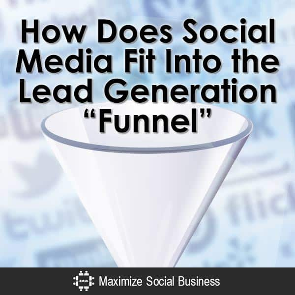 How-Does-Social-Media-Fit-Into-the-Lead-Generation-Funnel-V2 copy
