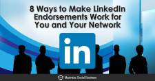 8 Ways to Make LinkedIn Endorsements Work for You and Your Network