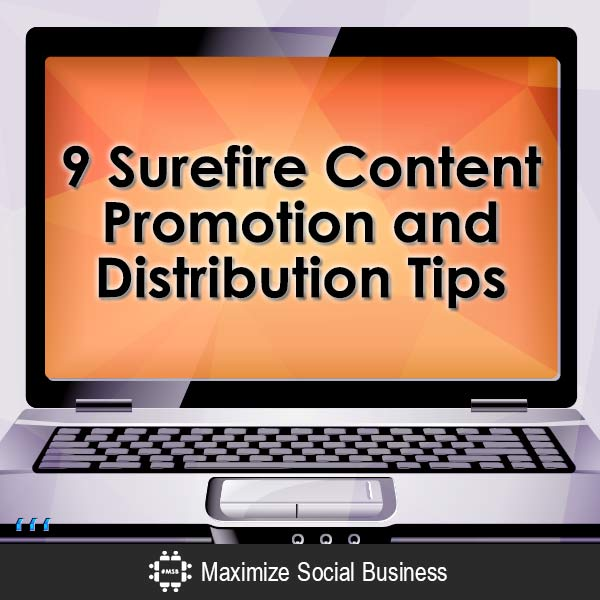 9-Surefire-Content-Promotion-and-Distribution-Tips-V1