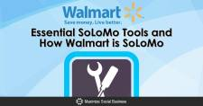 Essential SoLoMo Tools and How Walmart is SoLoMo