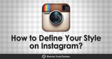How to Define Your Style on Instagram
