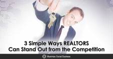 3 Simple Ways REALTORS® Can Stand Out from the Competition