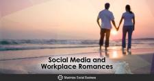 Social Media and Workplace Romances