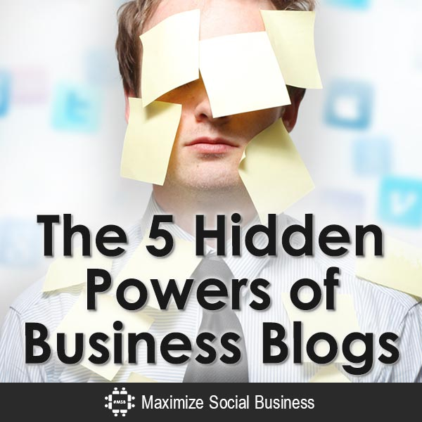 The-5-Hidden-Powers-of-Business-Blogs-V2 copy