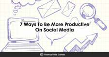 7 Ways To Be More Productive On Social Media