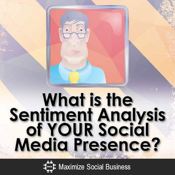 What-is-the-Sentiment-Analysis-of-YOUR-Social-Media-Presence-V3 copy