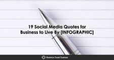 19 Social Media Quotes for Business to Live By [INFOGRAPHIC]