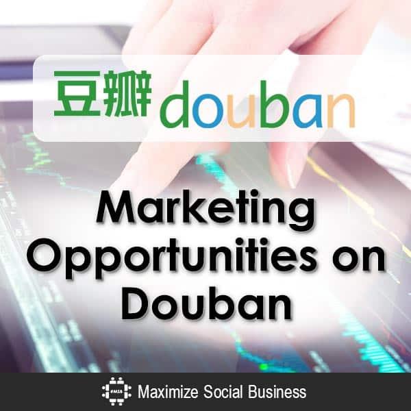 China Social Media Marketing Opportunities on Douban
