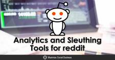 Analytics and Sleuthing Tools for reddit