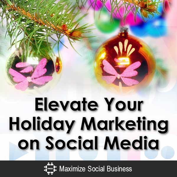 Elevate Your Holiday Marketing on Social Media Social Media for Hospitality  Elevate-Your-Holiday-Marketing-on-Social-Media-V3
