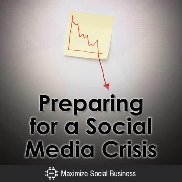 Preparing for a Social Media Crisis