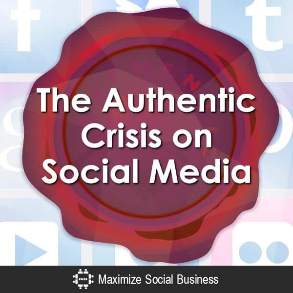 The Authentic Crisis on Social Media Social Media Psychology  The-Authentic-Crisis-on-Social-Media-V4