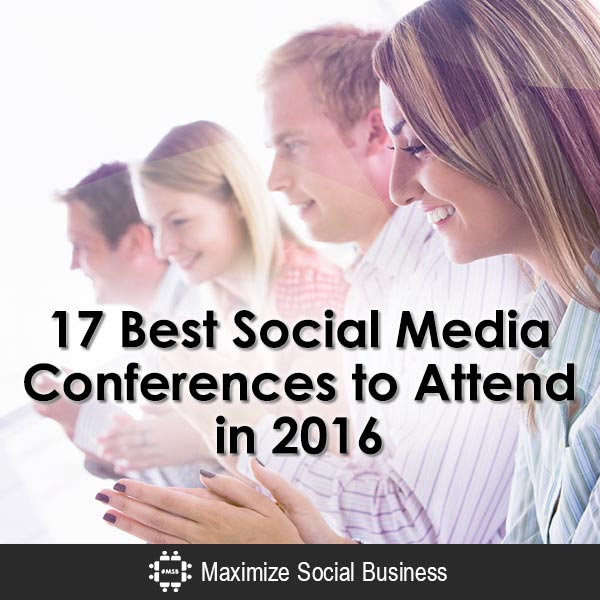The 17 Best Social Media Conferences to Attend in 2016