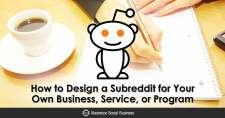How to Design a Subreddit for Your Own Business, Service, or Program