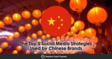 The Top 5 Social Media Strategies Used by Chinese Brands