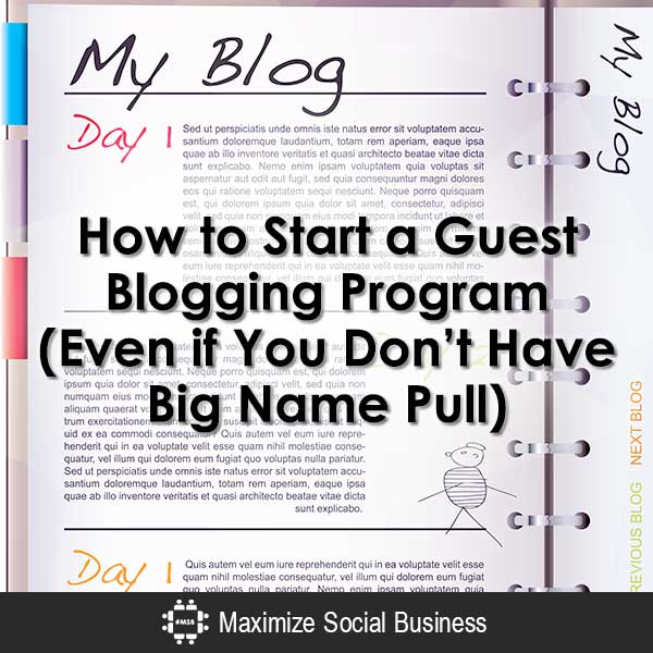 How to Start a Guest Blogging Program (Even if You Don't Have Big Name Pull) Content Marketing  How-to-Start-a-Guest-Blogging-Program-Even-if-You-Dont-Have-Big-Name-Pull-600x600-V3