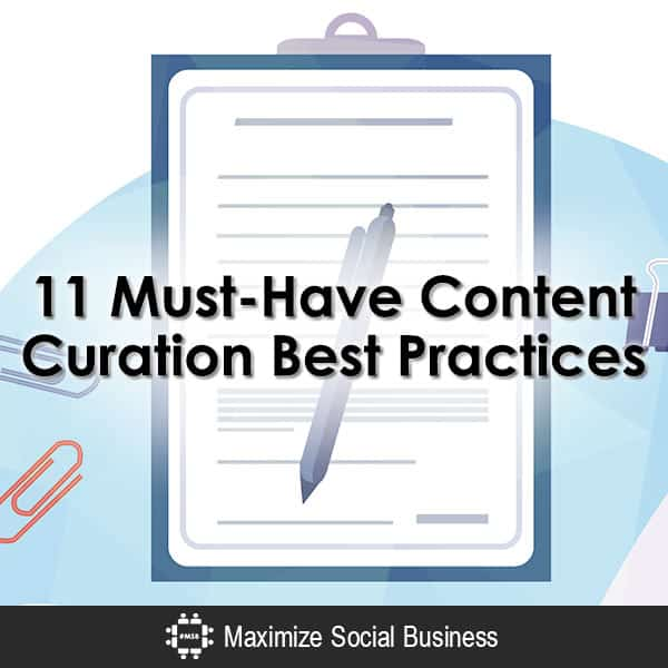 11 Must-Have Content Curation Best Practices