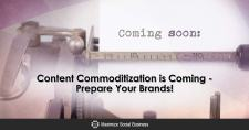 Content Commoditization is Coming — Prepare Your Brands!