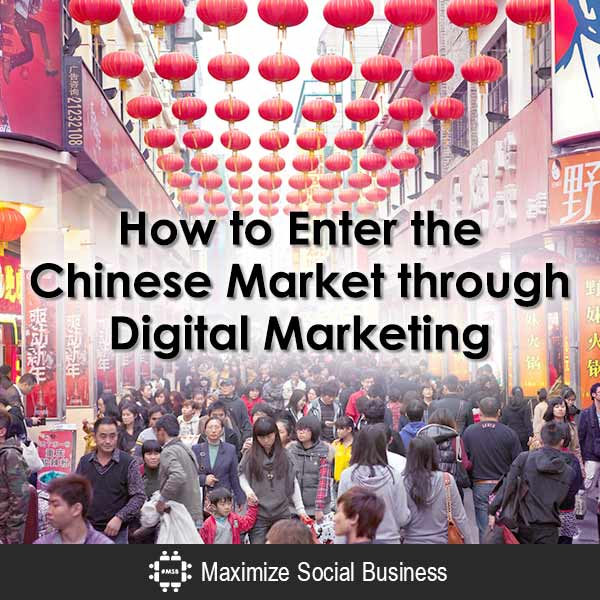 How to Enter the Chinese Market through Digital Marketing