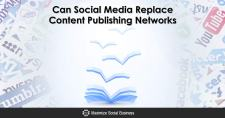 Can Social Media Replace Content Publishing Networks?