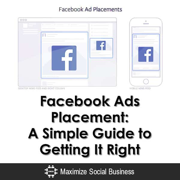 facebook ads placement your guide to getting it right