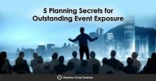 5 Planning Secrets for Outstanding Event Exposure
