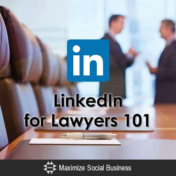 LinkedIn for Lawyers 101 LinkedIn  LinkedIn-for-Lawyers-101-600x600-V1