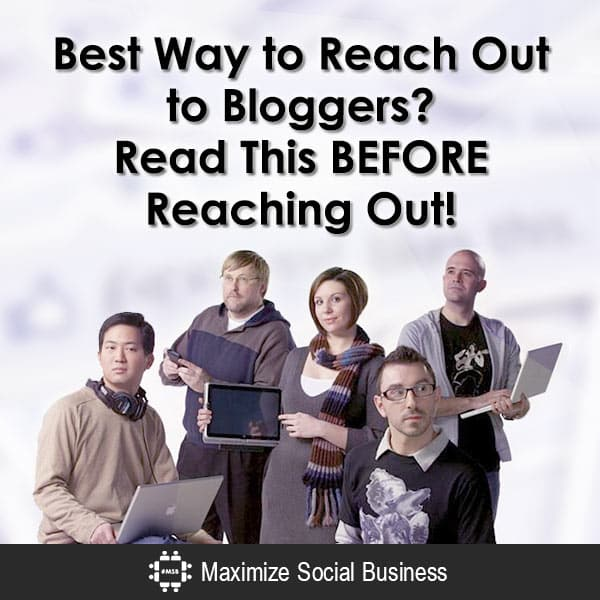 Best Way to Reach Out to Bloggers? Read This BEFORE Reaching Out!