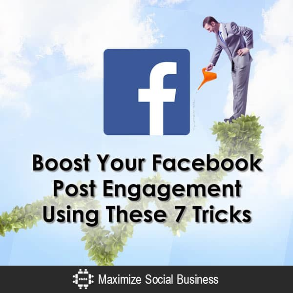 Boost Your Facebook Post Engagement Using These 7 Tricks Facebook  Boost-Your-Facebook-Post-Engagement-Using-These-7-Tricks-600x600-V3