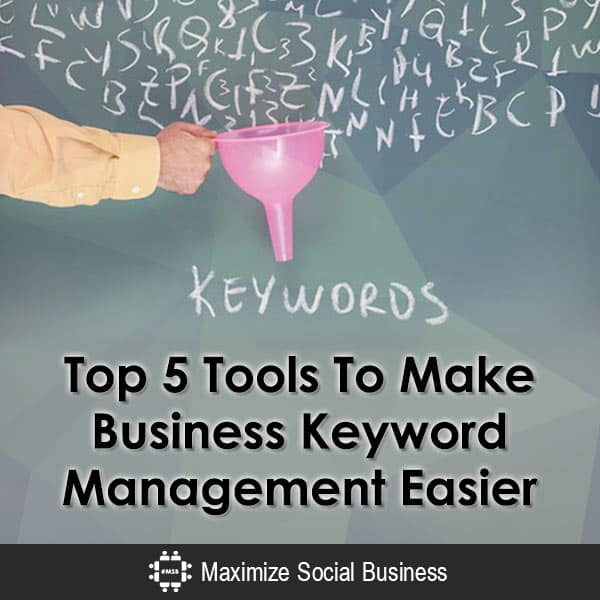 Top 5 Tools To Make Business Keyword Management Easier Blogging  Top-5-Tools-To-Make-Business-Keyword-Management-Easier-600x600-V2