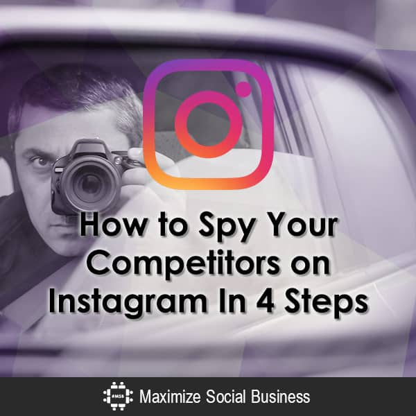 How to Spy On Your Competitors on Instagram In 4 Steps Instagram  How-to-Spy-Your-Competitors-on-Instagram-In-4-Steps-600x600-V3