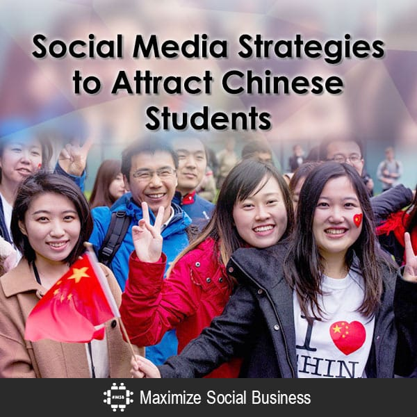 Social Media Strategies to Attract Chinese Students Chinese Social Media  Social-Media-Strategies-to-Attract-Chinese-Students-600x600-V2