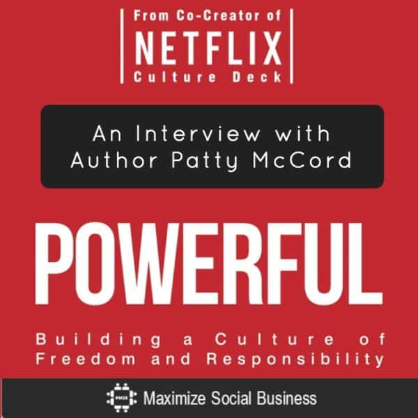 How to Build a Powerful Company with Patty McCord [Interview] Social Media Books  powerful-patty-mccord-netflix-600x600